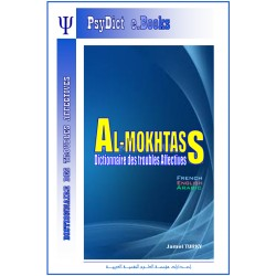 "Dictionary "" AL-MUKHTASS "" - Affective Disorders ( French Edition )"